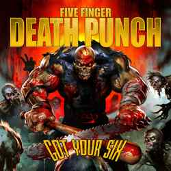 Descargar Five Finger Death Punch - Got Your Six 2015 MEGA