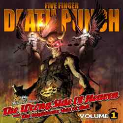 Descargar Five Finger Death Punch - The Wrong Side of Heaven and the Righteous Side of Hell Volume 1 2013 MEGA