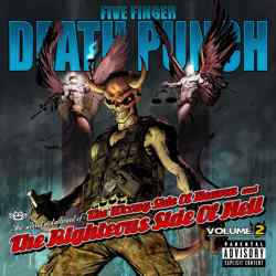 Descargar Five Finger Death Punch - The Wrong Side of Heaven and the Righteous Side of Hell Volume 2 2013 MEGA
