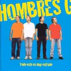 Descargar Hombres G Todo Esto Es Muy Extraño 2004 MEGA
