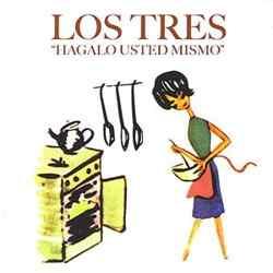 Descargar Los Tres Hágalo Usted Mismo 2006 MEGA