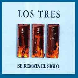 Descargar Los Tres Se Remata el Siglo 1993 MEGA