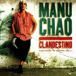 Descargar Manu Chao Clandestino Esperando La Última Ola 1998 MEGA