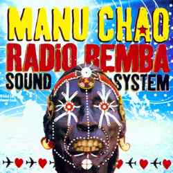 Descargar Manu Chao Radio Bemba Sound System 2002 MEGA