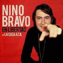 Descargar Nino Bravo En Libertad (By La Casa Azul) 2013 MEGA