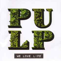 Descargar Pulp We Love Life 2001 MEGA