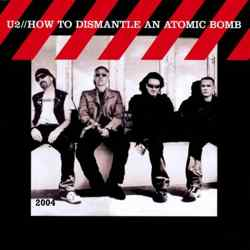 Descargar U2 How To Dismantle An Atomic Bomb 2004 MEGA