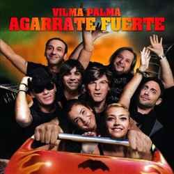 Descargar Vilma Palma e Vampiros Agarrate Fuerte 2012 MEGA