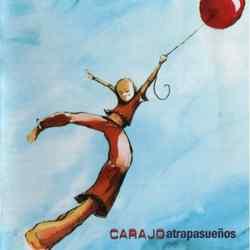 Descargar Carajo Atrapasueños 2004 MEGA