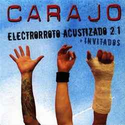 Descargar Carajo Electrorroto Acustizado 2.1 2004 MEGA