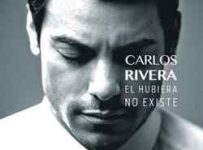Descargar Carlos Rivera El Hubiera No Existe 2013 MEGA