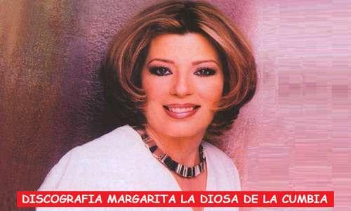 Descargar Discografia Margarita La Diosa De La Cumbia Mega Completa