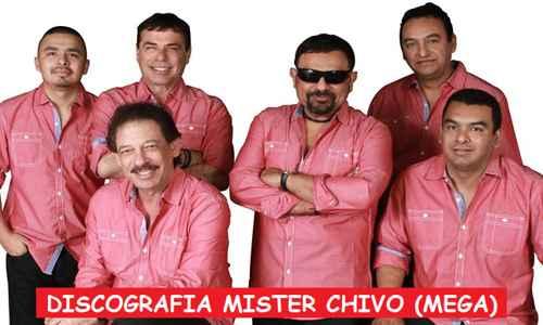 Discografia Mister Chivo Mega Completa Grandes Exitos