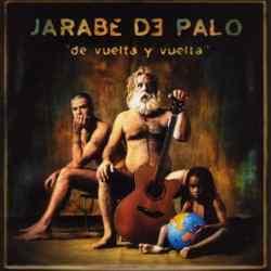 Descargar Jarabe De Palo De Vuelta y Vuelta 2001 MEGA