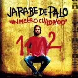 Descargar Jarabe De Palo Un Metro Cuadrado 2005 MEGA
