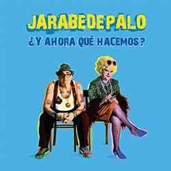 Descargar Jarabe De Palo Y Ahora qué hacemos 2011 MEGA