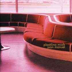 Descargar Plastilina Mosh Juan Manuel 2000