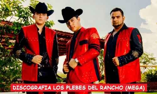 Discografia Los Plebes Del Rancho Mega Completa Exitos