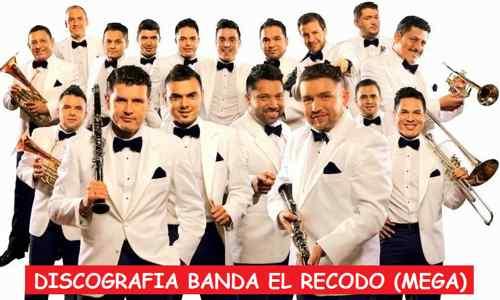Discografia Banda El Recodo Mega Completa Exitos