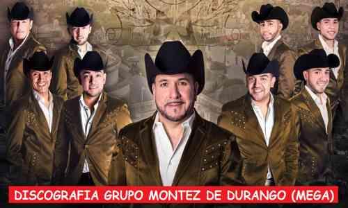 Discografia Grupo Montez De Durango Mega Completa Exitos