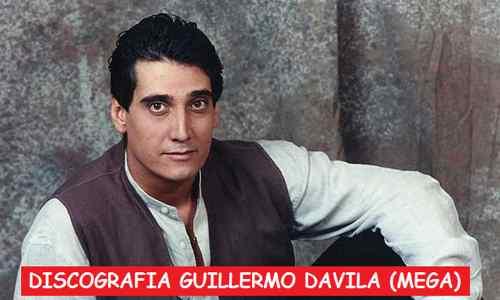 Discografia Guillermo Davila Mega Completa Gratis