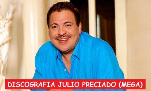Discografia Julio Preciado Mega Completa 1 Link