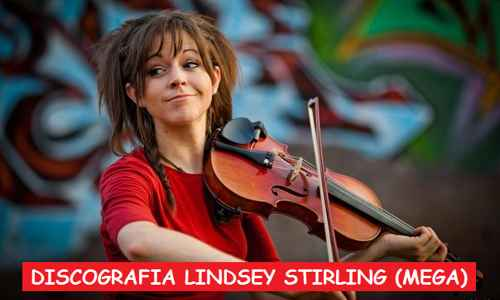 Discografia Lindsey Stirling Mega Completa 320 Kbps