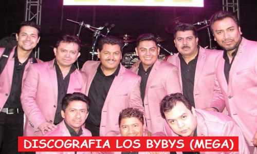 Discografia Los Bybys Mega Completa Grandes Exitos