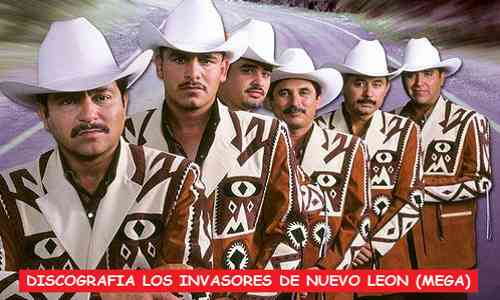 Discografia Los Invasores De Nuevo Leon Mega Completa Exitos