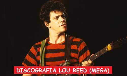 Discografia Lou Reed Mega Completa 320 Kbps