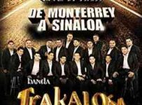 Descargar La Trakalosa De Monterrey De Monterrey A Sinaloa 2013 MEGA