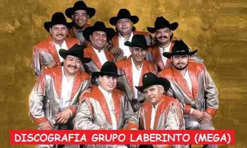 Discografia Grupo Laberinto Mega Completa Exitos