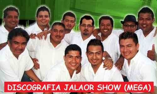 Discografia Jalaor Show Mega Completa Exitos
