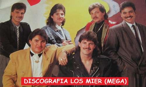 Discografia Los Mier Mega Completa Exitos