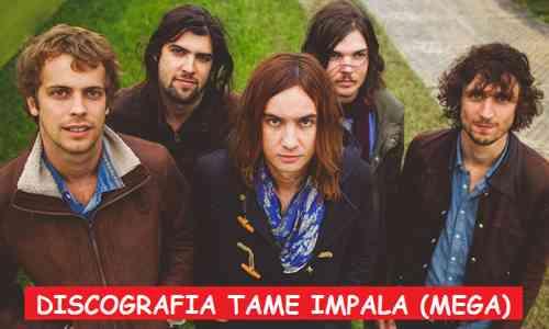Discografia Tame Impala Mega Completa 320 Kbps