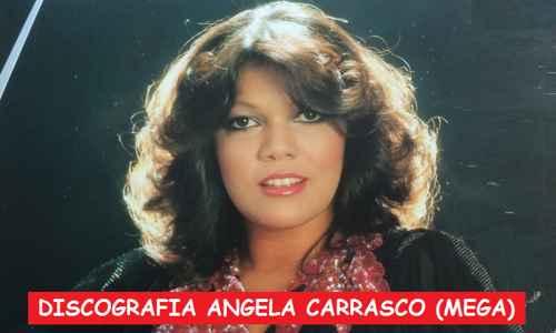 Discografia Angela Carrasco Mega Completa Grandes Exitos