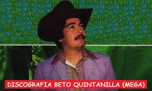 Discografia Beto Quintanilla Mega Completa Exitos