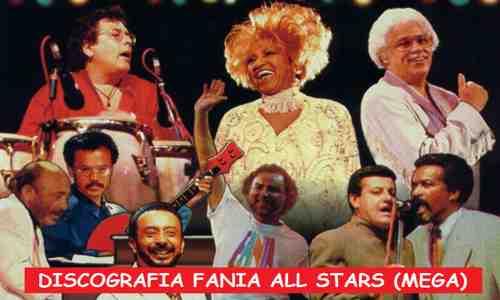 Discografia Fania All Stars Mega Completa 1 Link Exitos