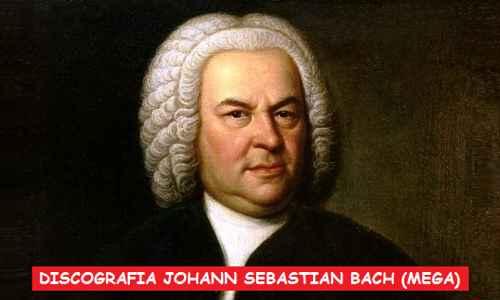 Discografia Johann Sebastian Bach Mega Completa Descargar