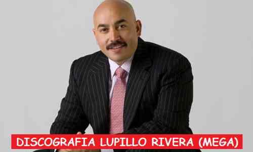 Discografia Lupillo Rivera Mega Completa Grandes Exitos