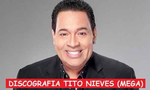 Discografia Tito Nieves Mega Completa Grandes Exitos
