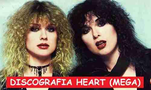 Discografia Heart Mega Completa 320 Kbps Greatest Hits