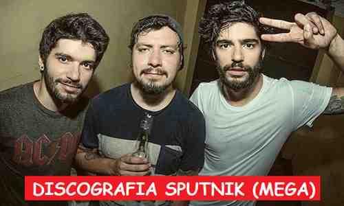 Discografia Sputnik Mega Completa 320 Kbps